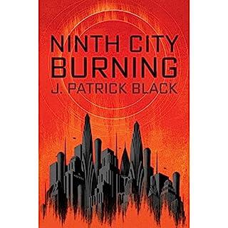 Ninth City Burning audiobook cover art