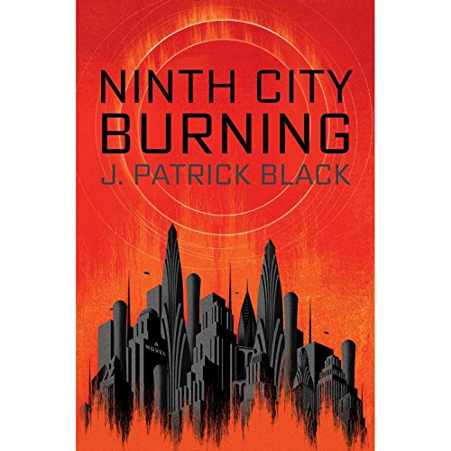 Ninth City Burning audiobook cover art