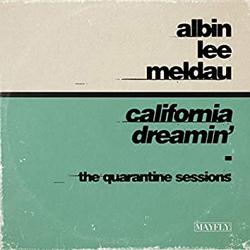 California Dreamin' (The Quarantine Sessions)
