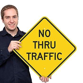 SmartSign  No Thru Traffic  Sign | 18  x 18  3M Engineer Grade Reflective Aluminum
