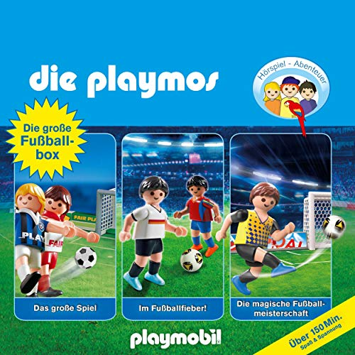 Die große Fussball-Box. Das Original Playmobil Hörspiel: Die Playmos 7, 51, 60