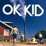 Songtexte von OK KID - OK KID