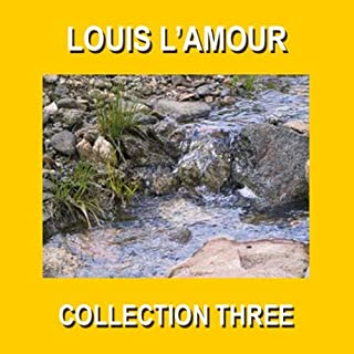 Louis L'Amour Collection Three audiobook cover art