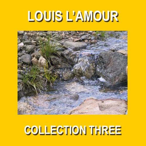 Louis L'Amour Collection Three cover art