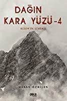 Dagin Kara Yüzü 4; Kerim'in Sevdasi