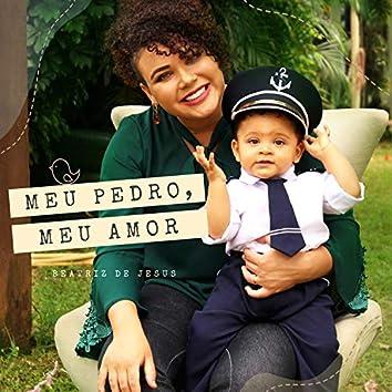 Meu Pedro, Meu Amor