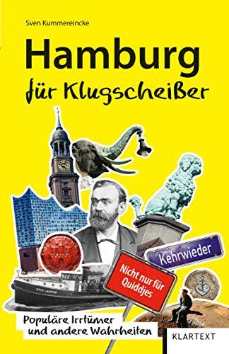 Hamburg für Klugscheißer: Populäre Irrtümer und andere Wahrheiten