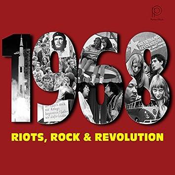 1968 - Riots, Rock & Revolution