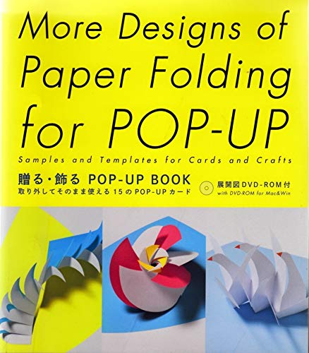 More Designs for Paper Folding for Pop Up /anglais: Samples and Templates for Cards and Crafts