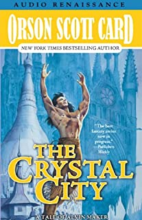 Crystal City: The Tales of Alvin Maker, Book Six