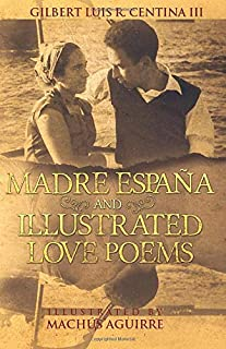Madre España and Illustrated Love Poems
