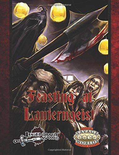 Feasting at Lanterngeist (Savage Worlds): 1