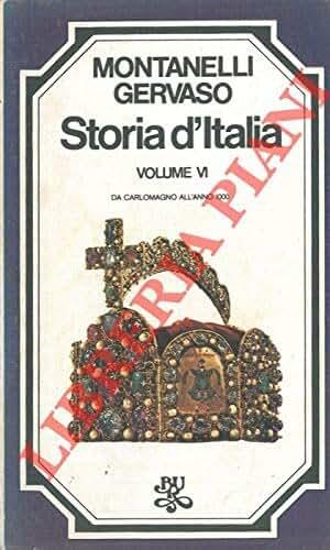 Storia d'Italia. IV: I barbari e la fine dell'Impero. V: I regni barbarici. VI: Da Carlomagno all'anno 1000.