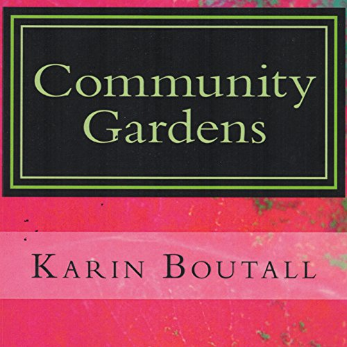 Community Gardens audiobook cover art