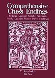 Comprehensive Chess Endings Vol 2 Bishop Vs Knight Rook Vs Minor Piece Endings-Averbakh, Yuri Neat, Kenneth P Sloan, Sam