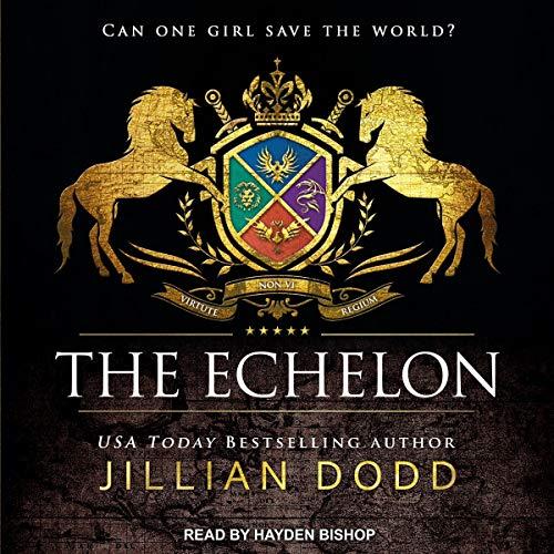 The Echelon: Spy Girl, Book 7