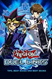 Yu-Gi-Oh Duel Links : Tips, Best Boxes And Best Decks
