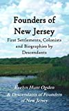 Founders of New Jersey: First Settlements, Colonists and Biographies