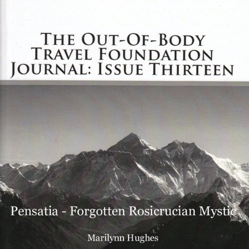 The Out-Of-Body Travel Foundation Journal, Issue 13 audiobook cover art