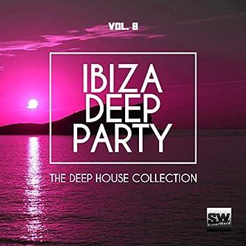 Ibiza Deep Party, Vol. 8 (The Deep House Collection)