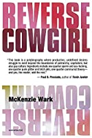 Reverse Cowgirl (Semiotext(e) / Native Agents)