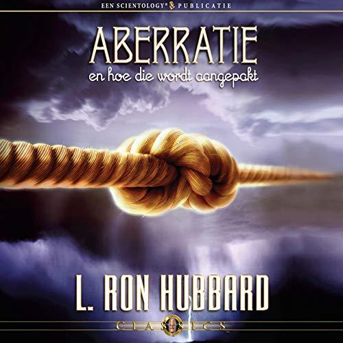 Aberratie En Hoe Die Wordt Aangepakt [Aberration and the Handling Of] cover art