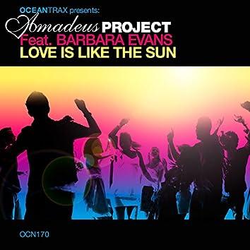 Love is Like the Sun