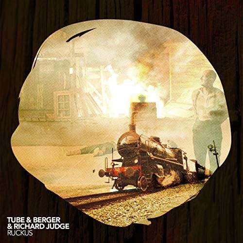 Tube & Berger & Richard Judge