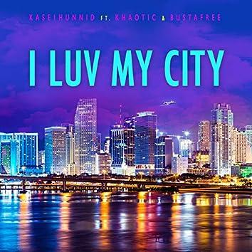 I Luv My City