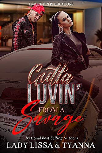 Gutta Luvin' from a Savage (English Edition)