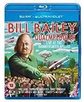 Bill Bailey-Qualmpeddler [Blu-ray] [Import]