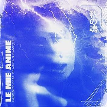 Le mie Anime (feat. Reakira & Dameth)