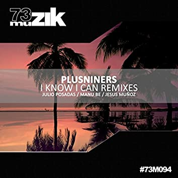 I Know I Can Remixes