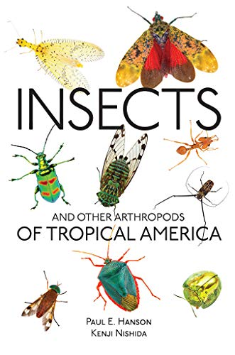 Insects and Other Arthropods of Tropical America