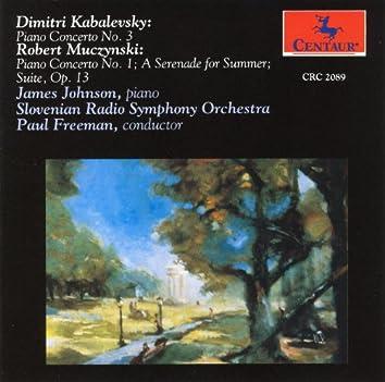 Kabalevsky: Piano Concerto No. 3 - Muczynski: Piano Concerto No. 1 / The Suite, Op. 13 / A Serenade for Summer