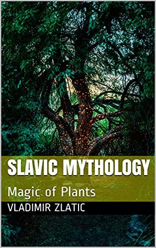 Slavic Mythology : Magic of Plants