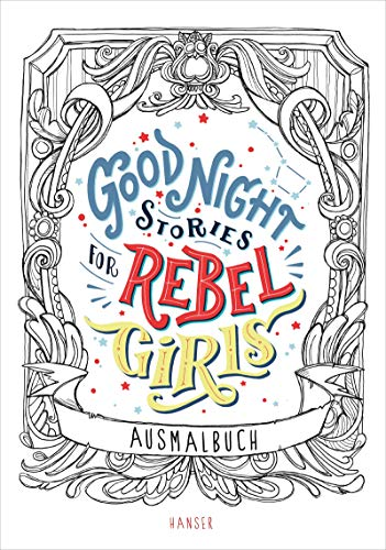 Good Night Stories for Rebel Girls - Ausmalbuch (Libro de Colorear)