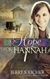 A Hope for Hannah (Hannah's Heart Book 2) (English Edition)