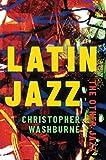 Latin Jazz: The Other Jazz...