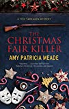 The Christmas Fair Killer: 3 (A Tish Tarragon mystery)