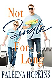 Not Single For Long (Tuck Yes Book 2)