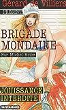 Brigade Mondaine 312 Jouissance interdite