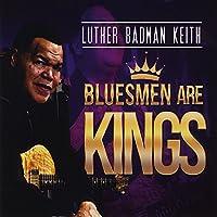 Bluesmen Are Kings