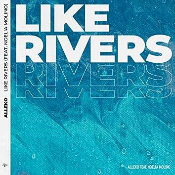 Like Rivers