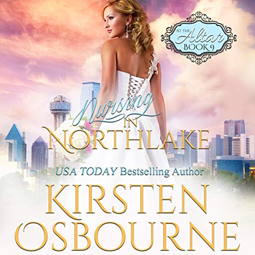 Nursing in Northlake Audiobook By Kirsten Osbourne cover art