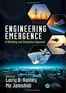 Engineering Emergence: A Modeling and Simulation Approach