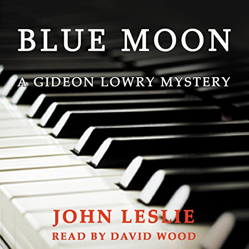 Blue Moon     Gideon Lowry Key West Mysteries, Book 4              De :                                                                                                                                 John Leslie                               Lu par :                                                                                                                                 David A. Wood                      Durée : 5 h et 59 min     Pas de notations     Global 0,0
