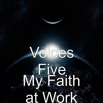 My Faith at Work