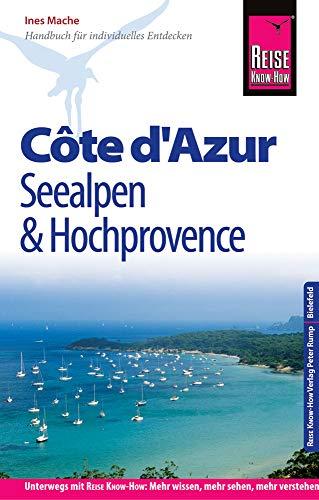 Reise Know-How Reiseführer Côte d\'Azur, Seealpen und Hochprovence
