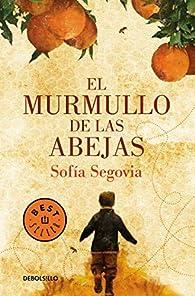 El murmullo de las abejas / The Murmur of Bees par Sofía Segovia